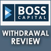 Boss Capital Withdrawal Review