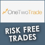 OneTwoTrade Risk Free Trades
