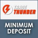 TradeThunder Minimum Deposit