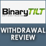 BinaryTilt Withdrawal Review