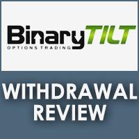 BinaryTilt Withdrawal Review