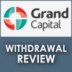 Grand Capital Withdrawal Review