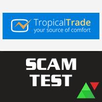 Tropical Trade Scam Test 2016