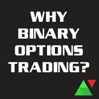 Why binary options