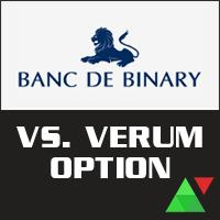 Banc De Binary vs. Verum Option