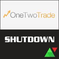 Regulation Has Shut OneTwoTrade Down