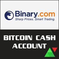 Binary.com Bitcoin Cash Account